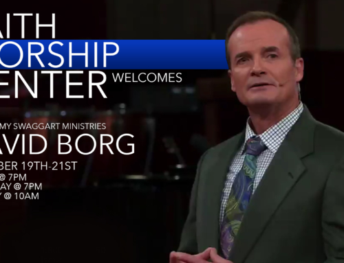 Pastor David Borg Coming to Faith Worship Center