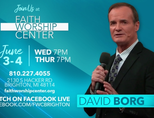 Pastor David Borg Coming to Faith Worship Center June 3 @ 7:00 pm – June 4 @ 7:00 pm